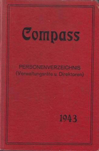 Compass : Finanzielles Jahrbuch 1943 : personenverzeichnis (verwaltungsrate und direktoren) ; Bulgarien, Kroatien, Rumsaenien, Serbien, Slowakei, Ungarn / herausgegeben Rudolf Hanel.