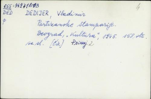 Partizanske štamparije / Vladimir Dedijer