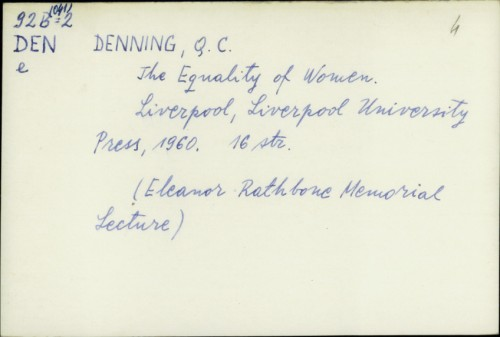 The Equality of Women / Q. C. Denning
