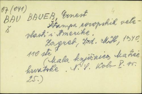 Štampa evropskih velevlasti i Amerike / Ernest Bauer