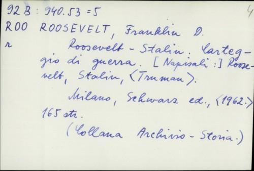 Roosevelt-Stalin : Carteggio di guerra / Roosevelt, Stalin, Truman