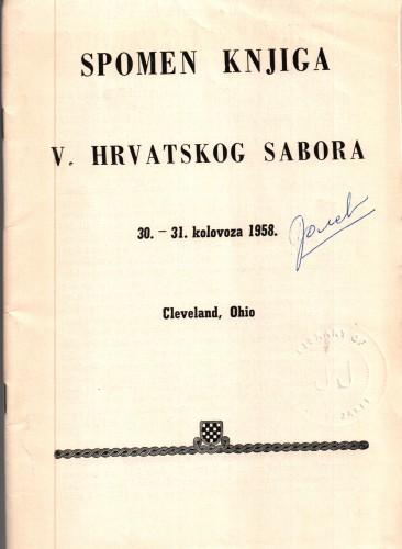 Spomen knjiga V. Hrvatskog Sabora : 30.-31. kolovoza 1958. / [Glavni Odbor Ujedinjenih Američkih Hrvata].