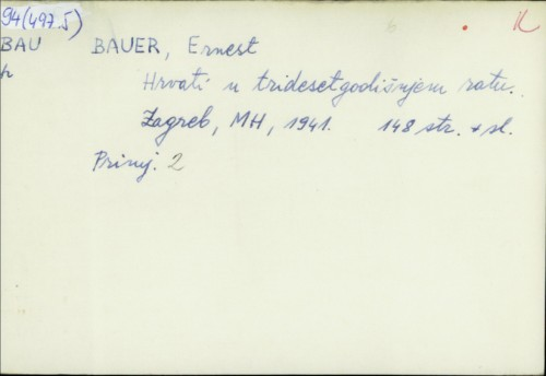 Hrvati u tridesetgodišnjem ratu / Ernest Bauer