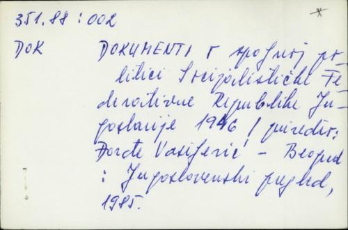 Dokumenti o spoljnoj politici Socijalističke Federativne Jugoslavije 1946. / Đorđe Vasiljević