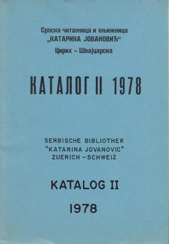 Katalog II - 1978 : knjige na nemačkom, francuskom i engleskom jeziku=Serb : knjige na srpsko-hrvatskom jeziku = Katalog I - 1978 : bucher in deutscher, franzosischer und englischer Sprache.