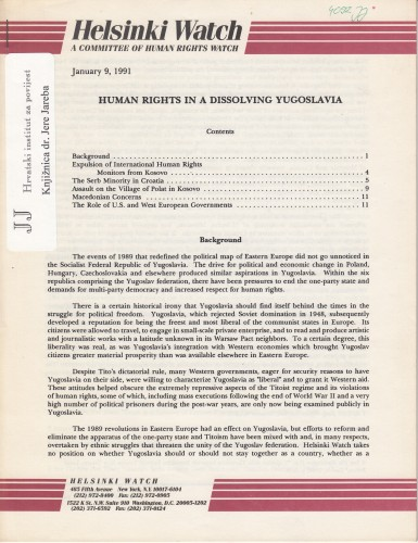 Human rights in a Dissolving Yugoslavia / Kenneth Anderson, Jeri Laber.