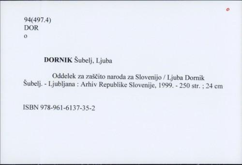 Oddelek za zaščito naroda za Slovenijo / Ljuba Dornik Šubelj