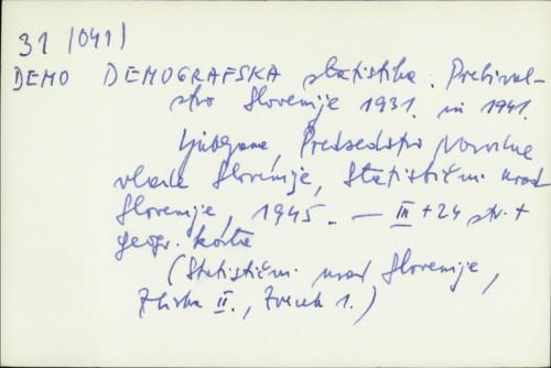 Demografska statistika : prebivalstvo Slovenije 1931. in 1941. /