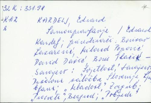 Samoupravljanje / Edvard Kardelj ; [priređivači Borisav Lazarević ... et al.].
