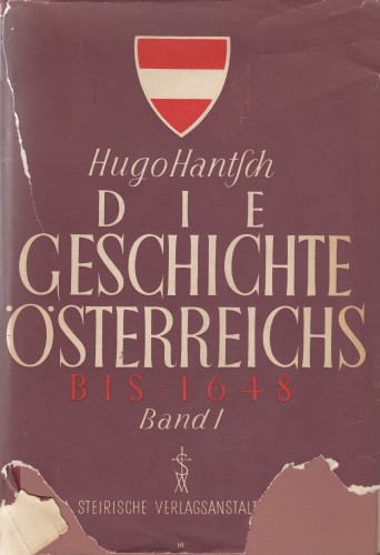 Die Geschichte Oesterreich / Hugo Hantsch.