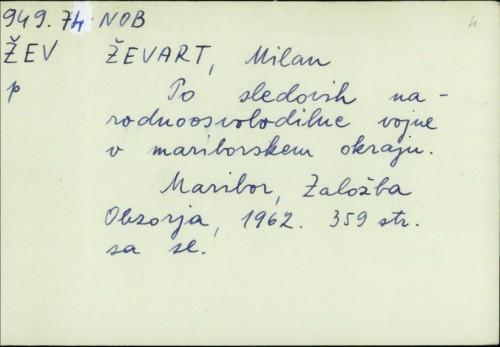Po sledovih narodnoosvobodilne vojne v Mariborskem okraju