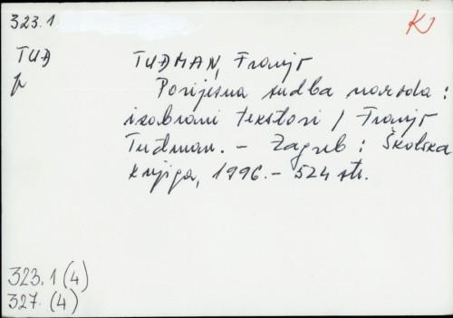 Povijesna sudba naroda : izabrani tekstovi / Franjo Tuđman.