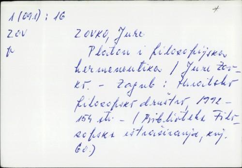 Platon i filozofijska hermeneutika / Jure Zovko.