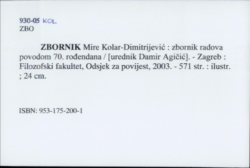 Zbornik Mire Kolar-Dimitrijević : zbornik radova povodom 70. rođendana / [urednik Damir Agičić].