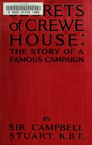 Secrets of Crewe house : the story of a famous campaign
