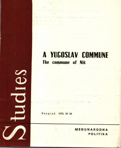 A Yugoslav commune : the commune of Niš / [translator Boško Milosavljević].
