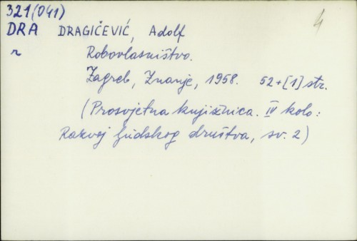 Robovlasništvo / Adolf Dragičević