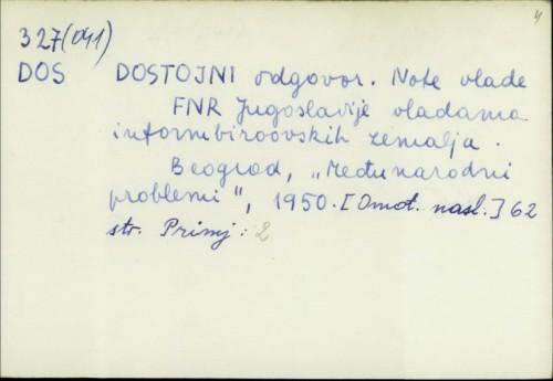 Dostojni odgovor : note vlade FNR Jugoslavije vladama informbiroovskih zemalja /