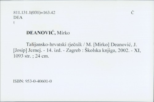 Talijansko-hrvatski rječnik / M. [Mirko] Deanović