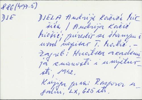 Djela Andrije Kačića Miošića / Andrija Kačić Miošić