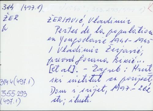 Pertes de la population en Yougoslavie 1941. - 1945. Vladimir Žerjavić