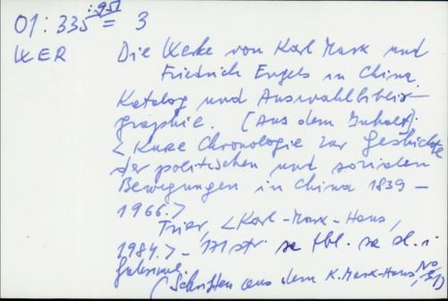 Die Werke von Karl Marx und Friedrich Engels in China : Katalog und Auswahlbibliographie / [... Yang Weili ...]
