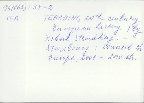 Teaching 20th century European history / Robert Stradling
