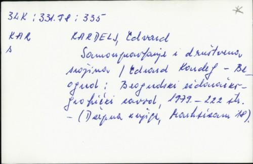 Samoupravljanje i društvena svojina / Edvard Kardelj