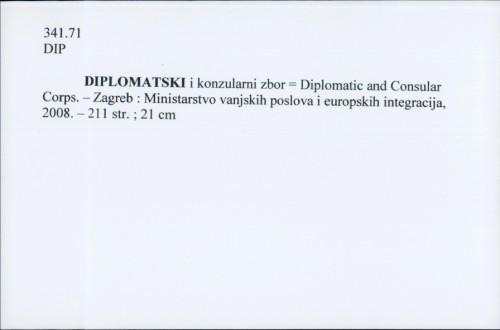 Diplomatski i konzularni zbor = Diplomatic and Consular Corps /