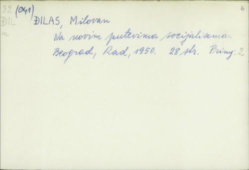 Na novim putevima socijalizma / Milovan Đilas