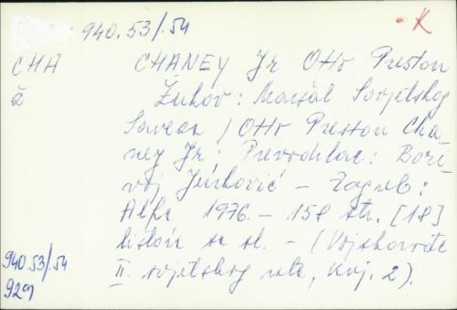 Žukov : maršal Sovjetskog Saveza / Otto Preston Jr. Chaney ; prir. Borivoj Jurković
