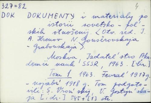 Dokumenty i materialy po istorii sovetsko-pol'skih otnošenij /