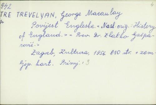 Povijest Engleske / George Macaulay Trevelyan ; [preveo Zlatko Gašparović].