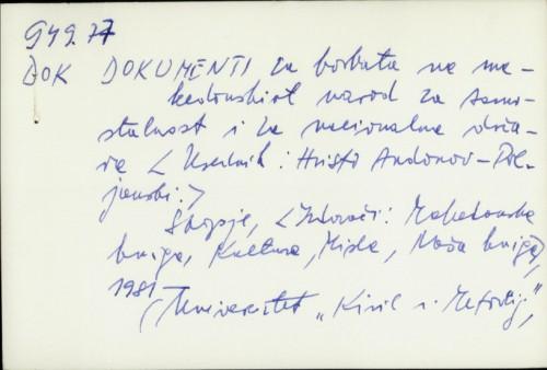 Dokumenti za borbata na makedonskiot narod za samostojnost i nacionalna država / Hristo Andonov-Poljanski
