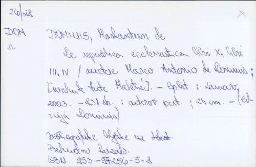 De republica ecclesiastica libri X, libri III, IV / Marco Antonio de Dominis