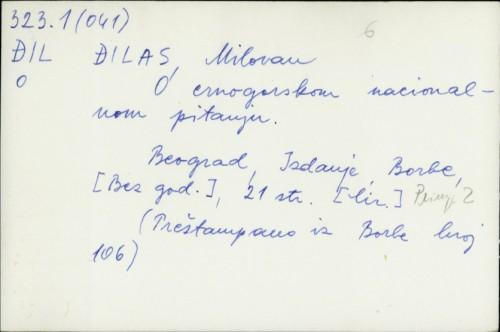 O crnogorskom nacionalnom pitanju / Milovan Đilas