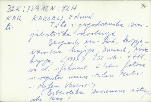 Tito i jugoslovenska socijalistička revolucija / Edvard Kardelj ; [izbor fotosa i registar imena Milan Matić i Milan Vesović].