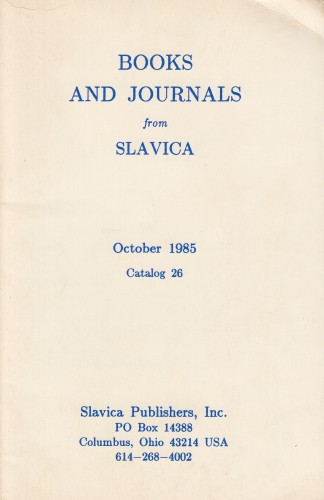 Books and Journas from Slavica : October 1985, Catalog 26.