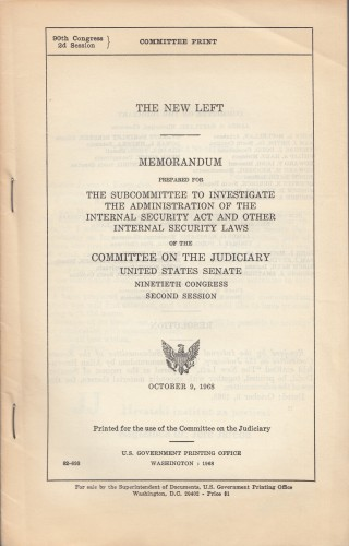 The New Left : memorandum / introduction by Senator Thomas J. Dodd.