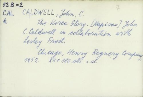 The Korea story / John C. Caldwell