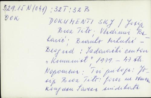 Dokumenti SKJ / Josip Broz Tito