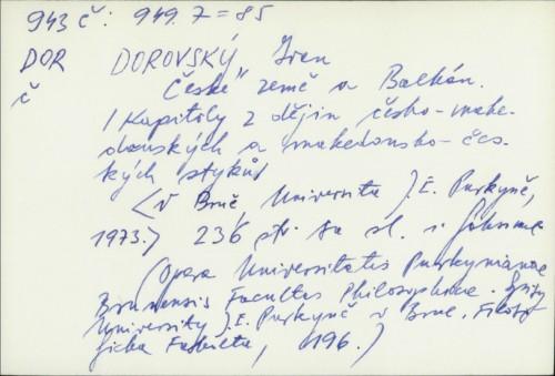 České země a Balkan : kapitoly z dějin česko-makedonských a makedonsko-českých styků / Ivan Dorovský