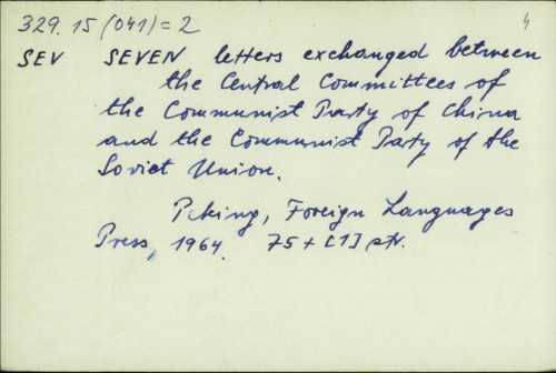 Seven letters exchanged between the Central Committees of the Communist Party of China and the Communist Party of the Soviet Union /