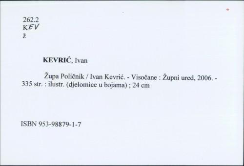 Župa Poličnik / Ivan Kevrić.