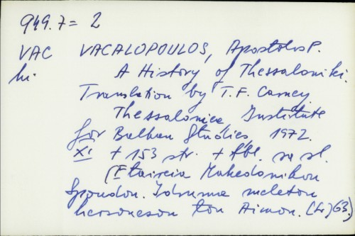 A history of Thessaloniki / [by] Apostolos E. Vacalopoulos. Translation by T.F. Carney.