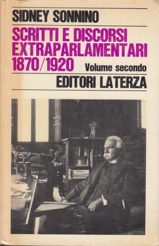 Scritti e discorsi extraparlamentari : 1903-1920 / Sidney Sonnino ; a cura di Benjamin F. Brown.