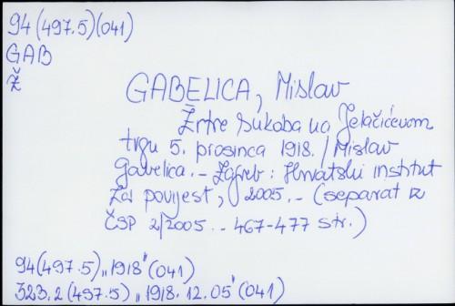 Žrtve sukoba na Jelačićevom trgu 5. prosinca 1918. / Mislav Gabelica