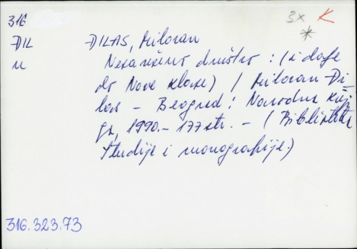 Nesavršeno društvo : (i dalje od Nove klase) / Milovan Đilas