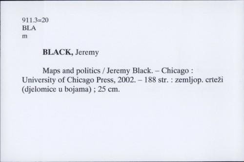 Maps and politics / Jeremy Black