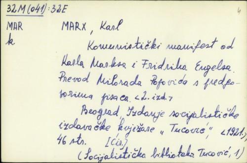 Komunistički manifest od Karla Maksa i Fridriha Engelsa / prevod Milorada Popovića s predgovorima pisaca.